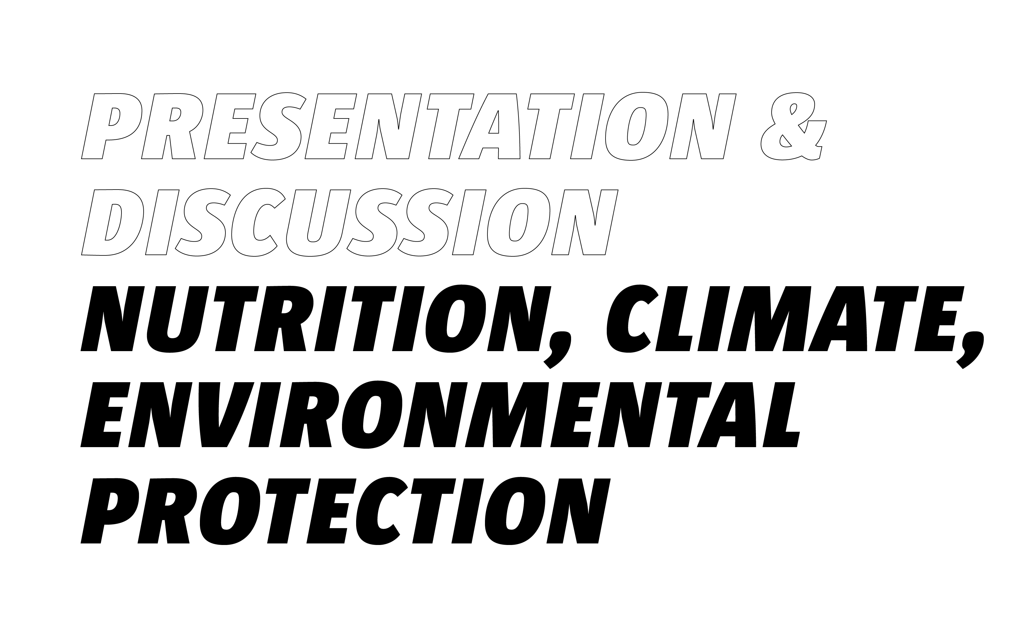 Nutrition, climate and environmental protection